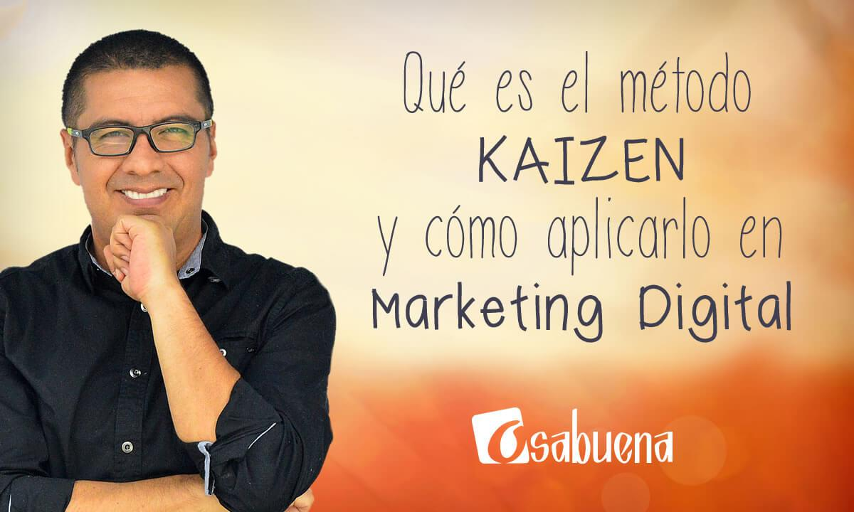 El Método Kaizen en Marketing Digital